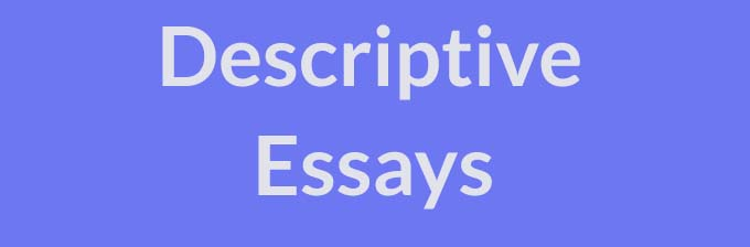descriptive essays