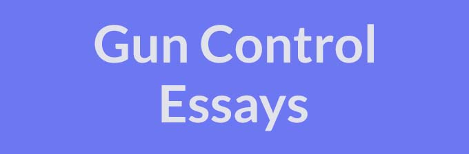 gun control essays examples topics titles outlines technically gun control refers to any law that impacts gun ownership however as our gun control essay examples make clear the term ldquogun controlrdquo is a