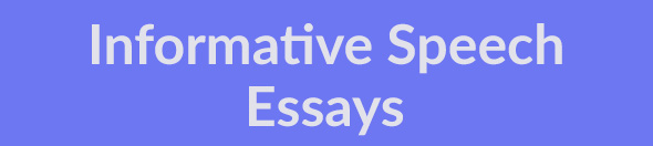 Informative Speech Essays (Examples)